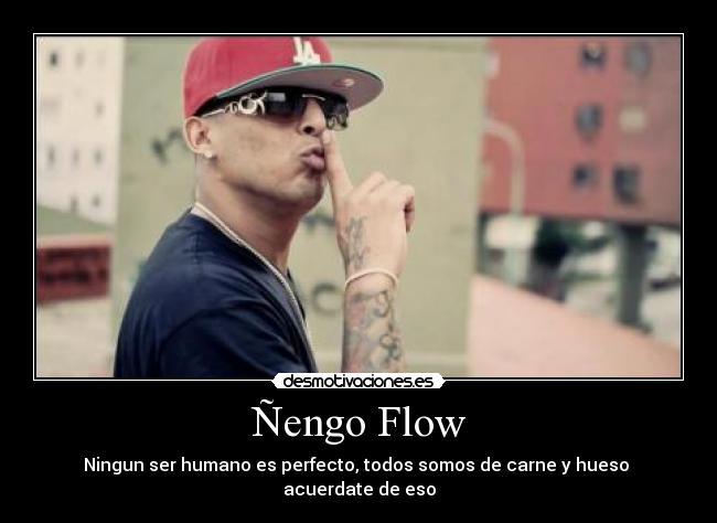 Frases De Nengo Flow