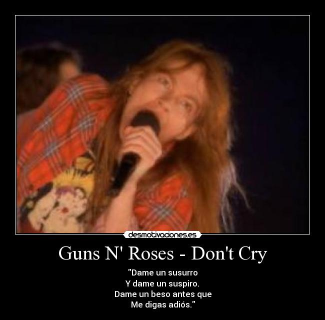 dont n cry: