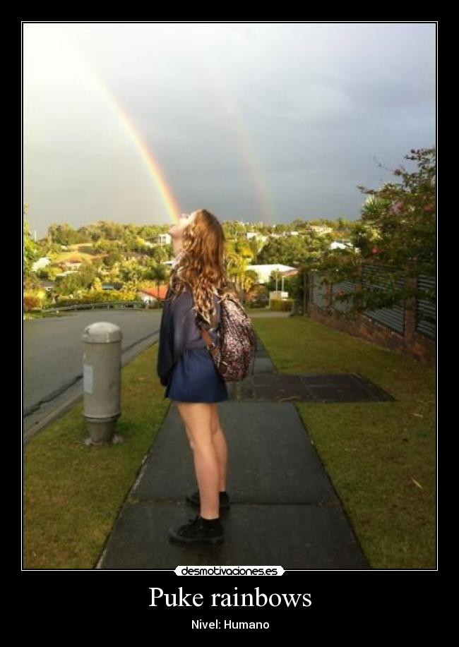 Puke rainbows - Nivel: Humano