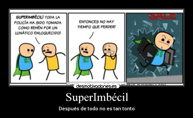 carteles cyanide and happynes desmotivaciones