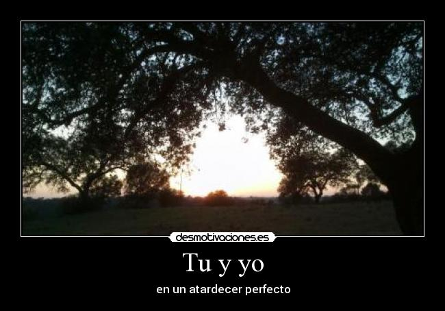 Tu y yo - en un atardecer perfecto