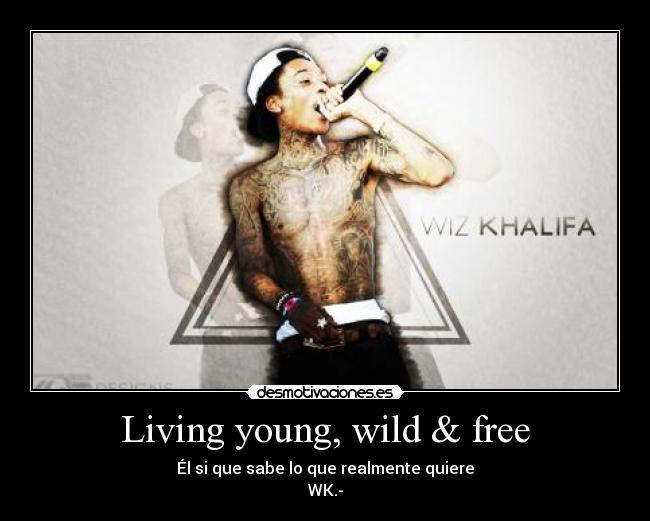 Living Young Wild Free Desmotivaciones