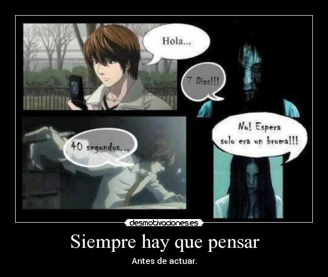 carteles anime manga death note deathnote yagami raito kira light shinigami ryuk the ring siempre hay que pen desmotivaciones
