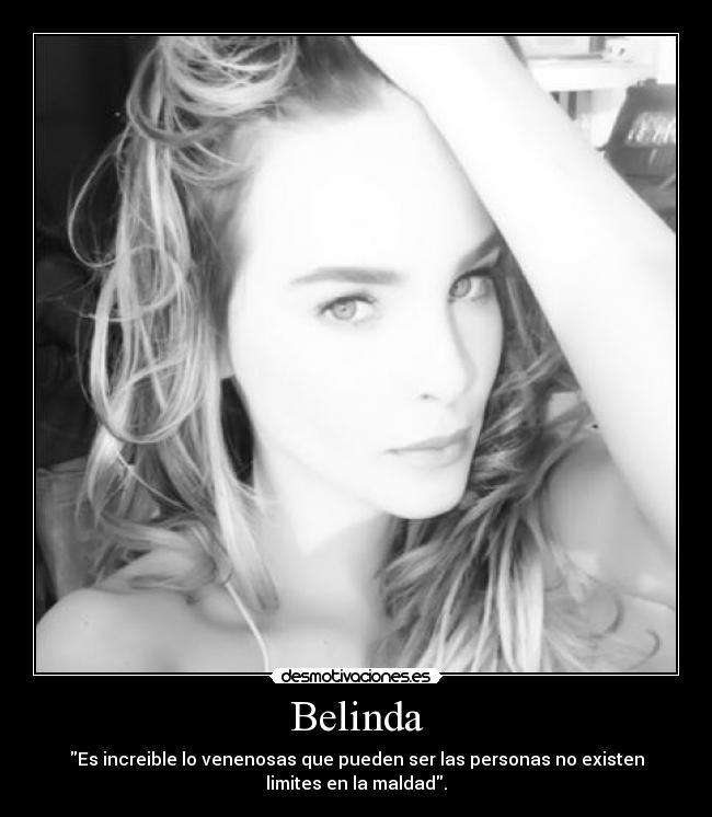 Imágenes Y Carteles De Belinda Pag 7 Desmotivaciones