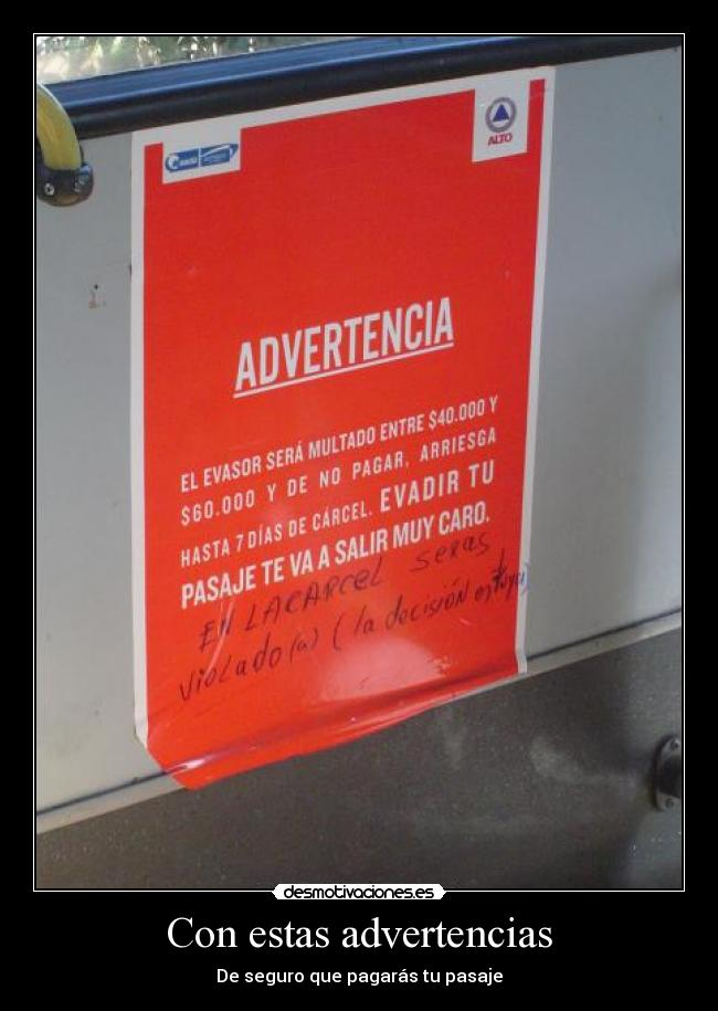 Con estas advertencias - De seguro que pagarás tu pasaje