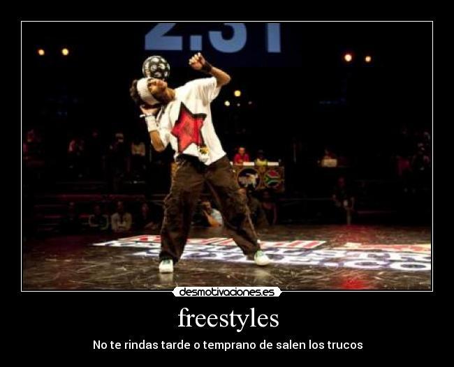 Freestyles Desmotivaciones