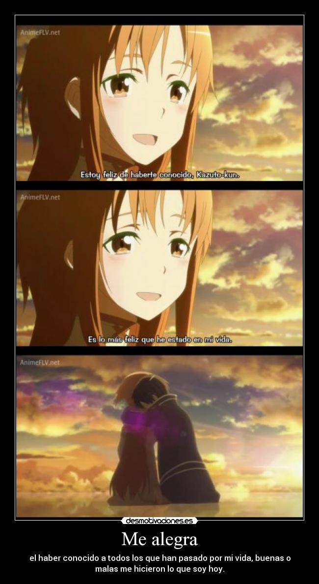 carteles anime alegre haber conocido amistad personas han pasodo vidad ser hoy amor presente asuna sao desmotivaciones