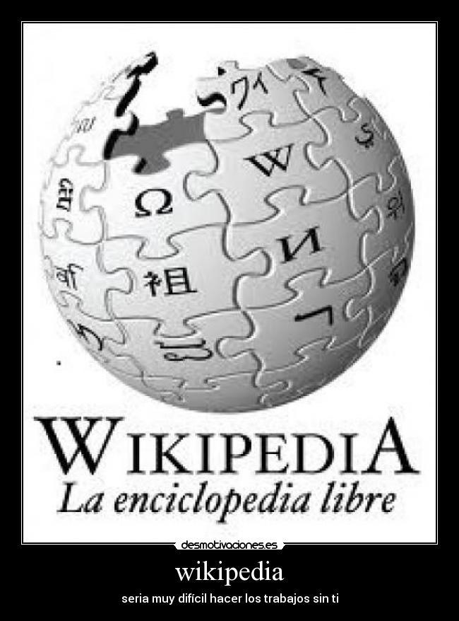 Carteles de Wiki | Desmotivaciones