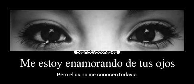 Me Estoy Enamorando De Tus Ojos