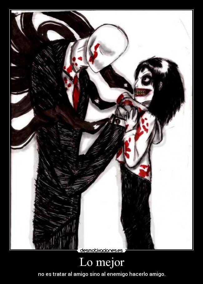 ... , Carteles y Desmotivaciones de jeff the killer and slenderman