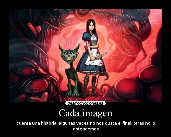 carteles alice american mcgee cheshire cat como mola gatosl anime pero gustaria tag266 desmotivaciones