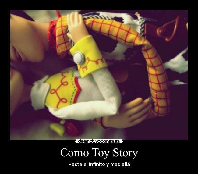Como Toy Story | Desmotivaciones