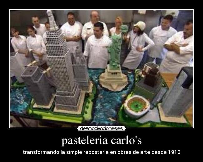 pasteleria carlo's | Desmotivaciones