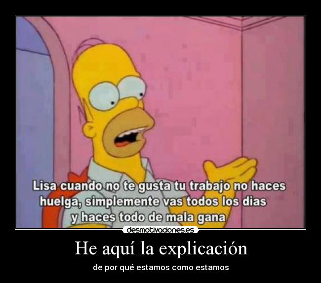 carteles homersimpsons lossimpsons lisasimpson mundo trabajo desmotivaciones