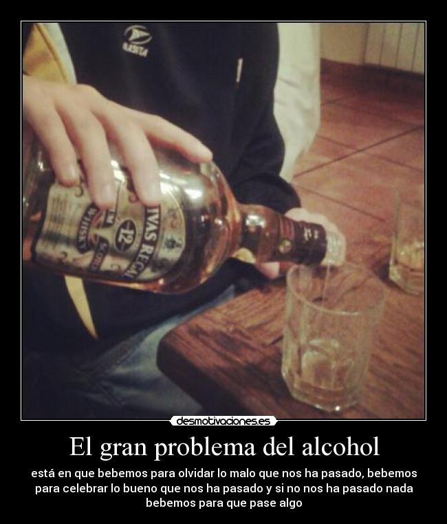 El gran problema del alcohol | Desmotivaciones