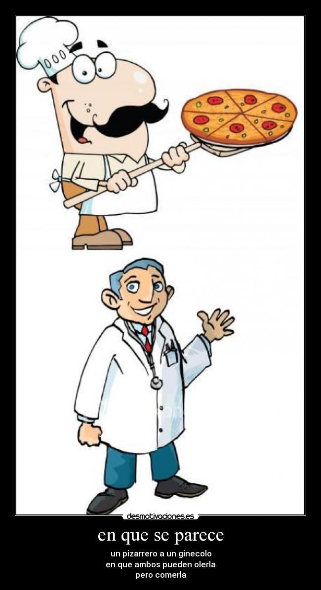 carteles doctores pizza risa chistes chistoso desmotivaciones