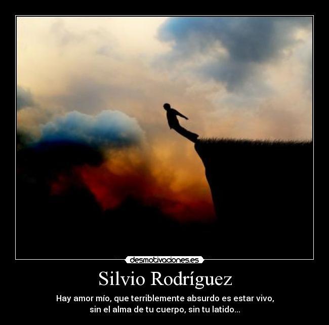 Silvio Rodríguez Desmotivaciones