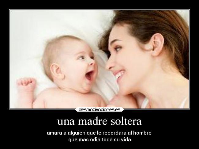 Una Madre Soltera