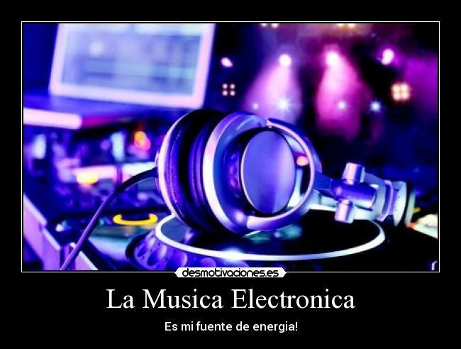 Imágenes, Carteles y Desmotivaciones de musica electronic