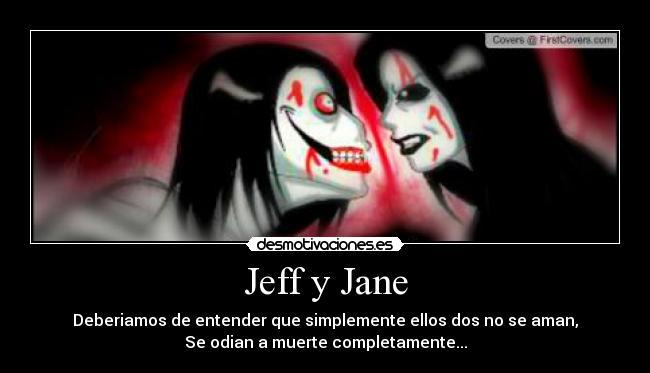 Creepypasta jeff the killer and jane