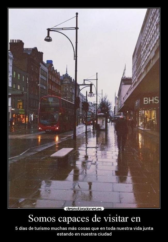 carteles aqui acaba aventura londinense parte estado genial 2013 queremos volver desmotivaciones