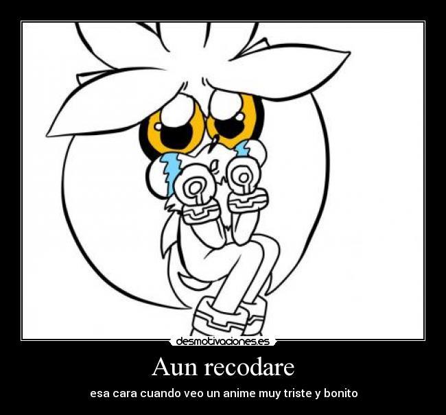 carteles anime otaku sonic silver the hedgehog chibi kawaii llorar estar  triste desmotivaciones