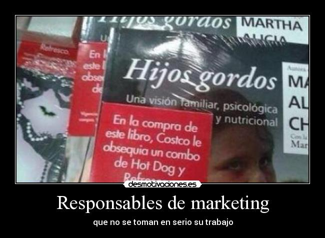Responsables de marketing - que no se toman en serio su trabajo