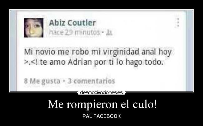 Le Rompieron El Culo