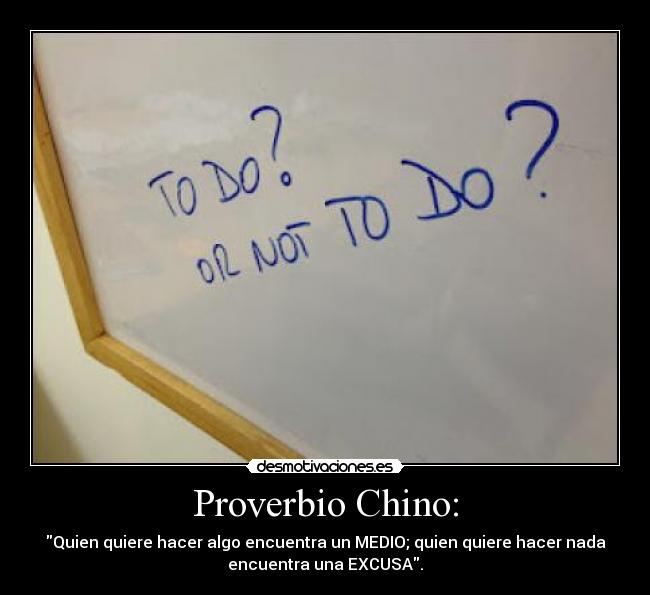 Proverbio Chino Desmotivaciones