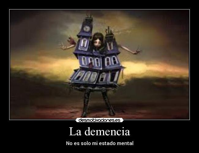 La Demencia Desmotivaciones