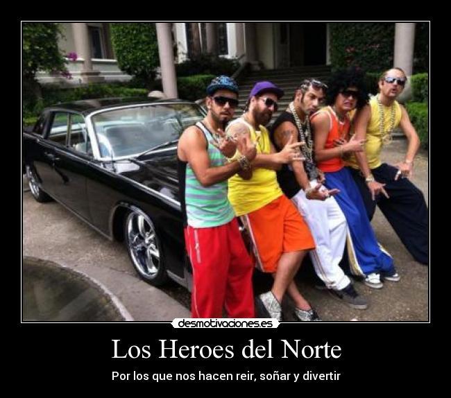 Los heroes del norte memes los heroes del norte desmotivaciones
