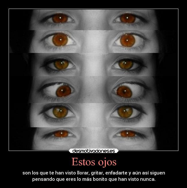 Estos Ojos Desmotivaciones