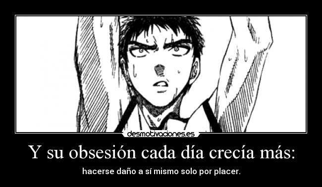carteles obsesion crecia dano solo placer nyanperona tumblr monochrome kuroko basuke anime manga basket desmotivaciones