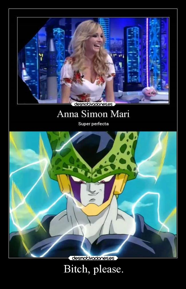 carteles humor celula perfecto dragon ball perfect cell bola dragon anime infancia lol ana simon desmotivaciones