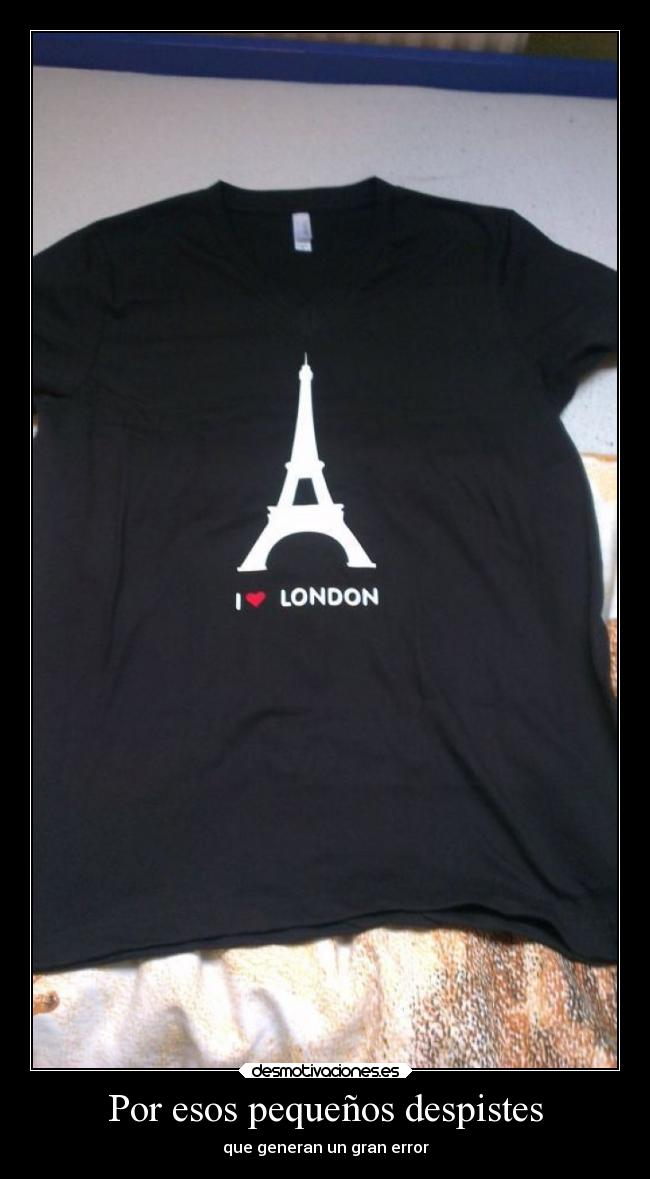 carteles camisea london torre eiffel fail desmotivaciones