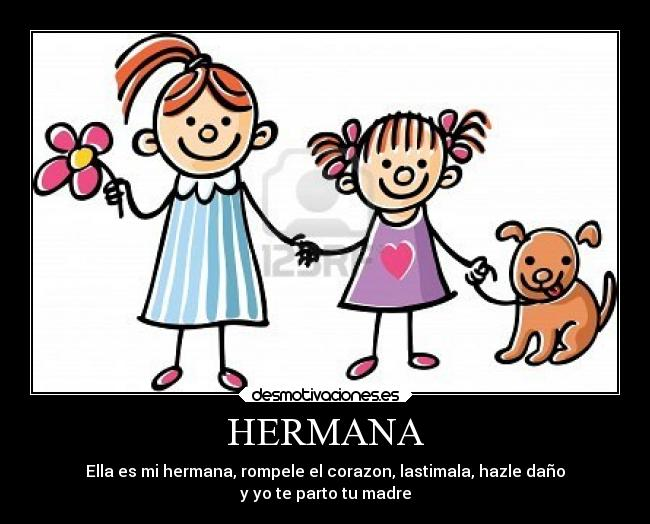 HERMANA | Desmotivaciones