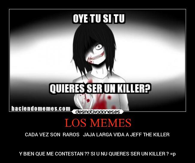 Jeff Killer Memes