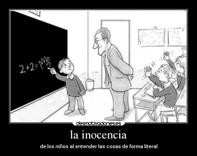 http://img.desmotivaciones.es/201311/la-inocencia-carteles-inocencia-desmotivaciones.jpg