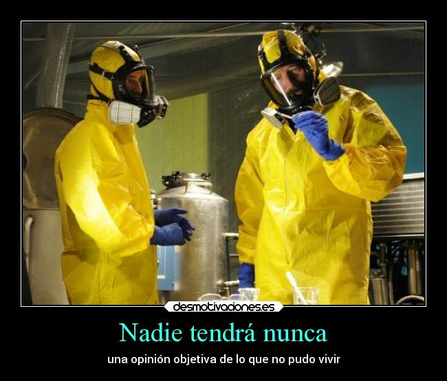 carteles eften breakingbad breakingbad10 vida opinion desmotivaciones