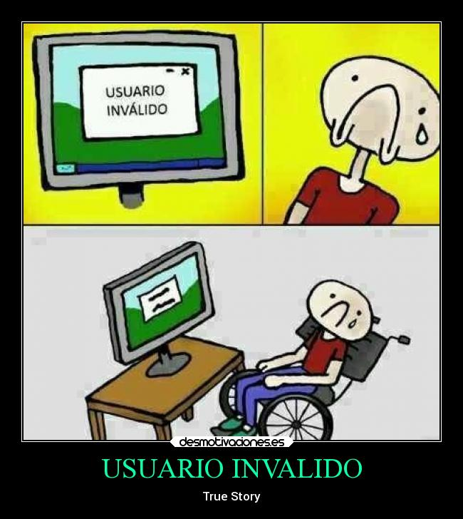 USUARIO INVALIDO - True Story