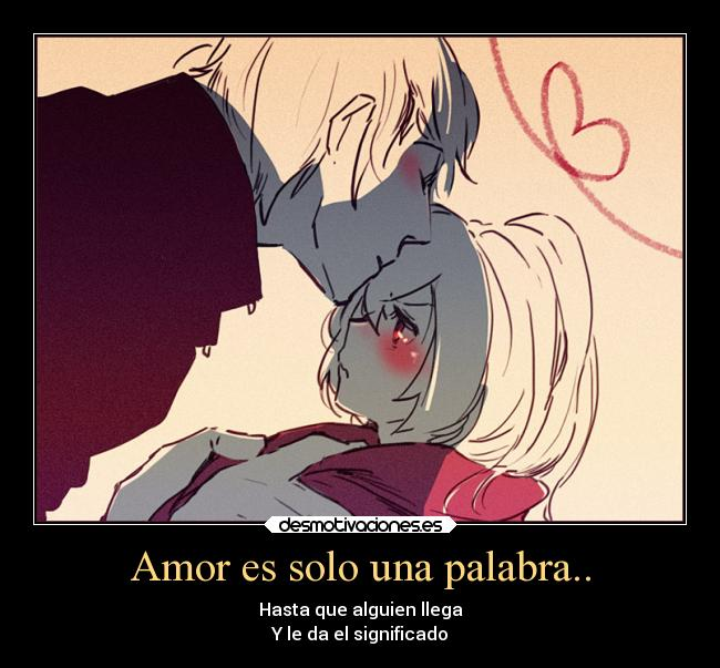 Amor Es Solo Una Palabra..