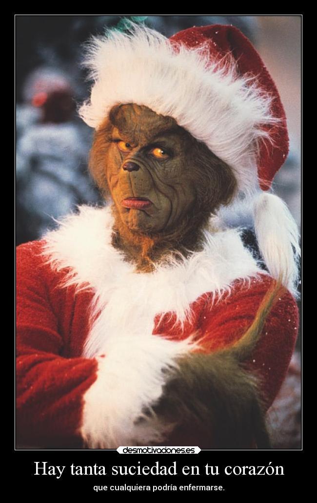 carteles corazon corazon alma alegria felicidad amor odio navidad merry christmas grinch bulma272 desmotivaciones