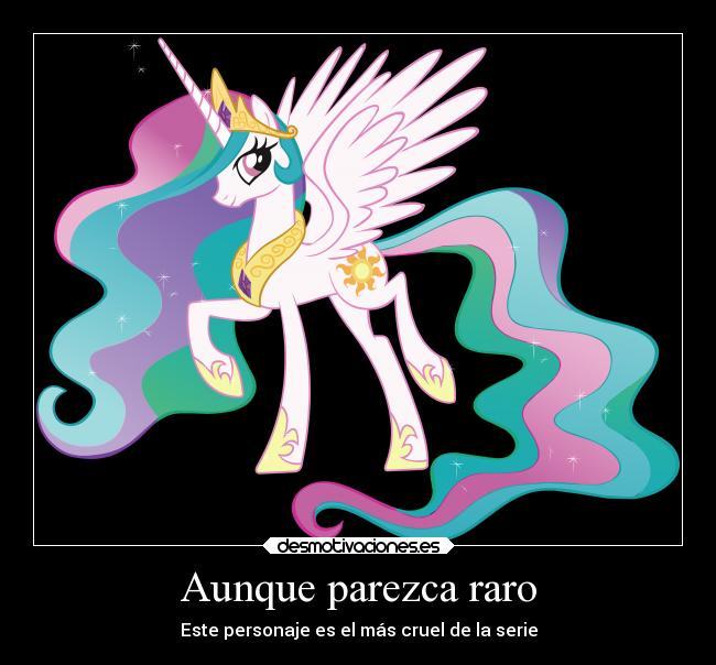 Carteles Y Desmotivaciones De Serie Little Pony Princesa Celestia Muy