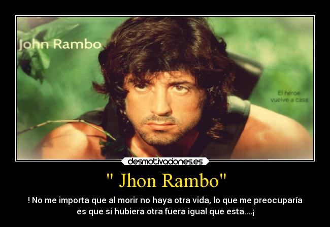 Jhon Rambo Desmotivaciones