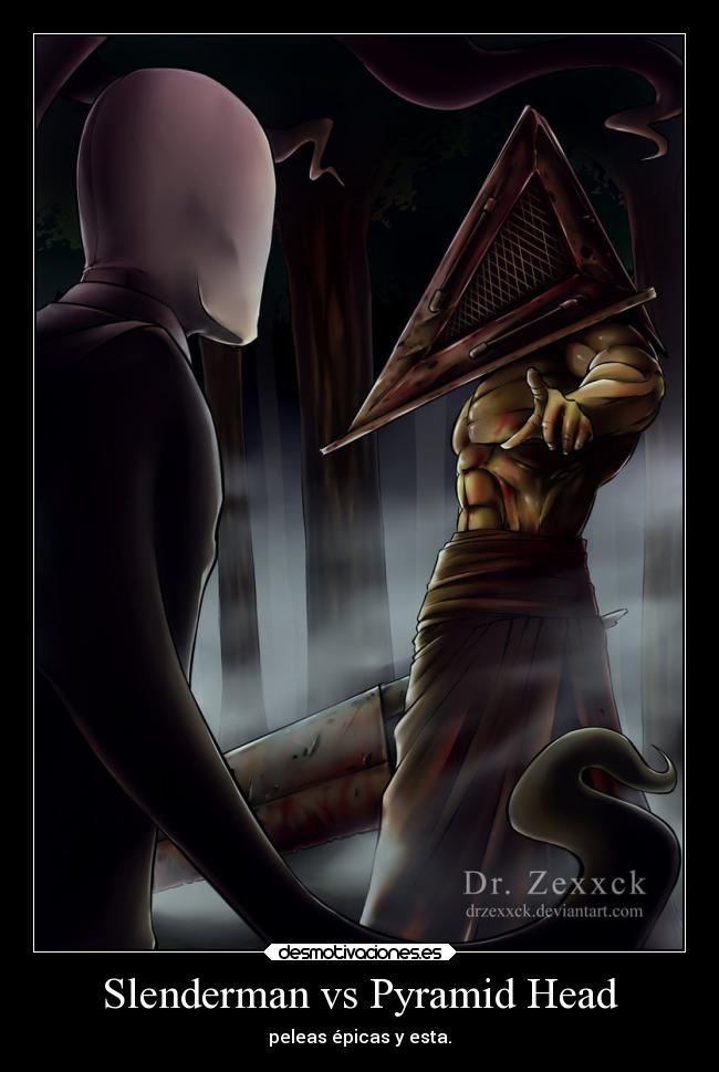 Slenderman vs Pyramid Head - peleas épicas y esta.