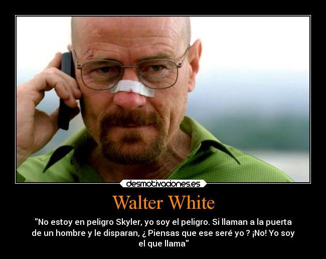 Walter White Desmotivaciones