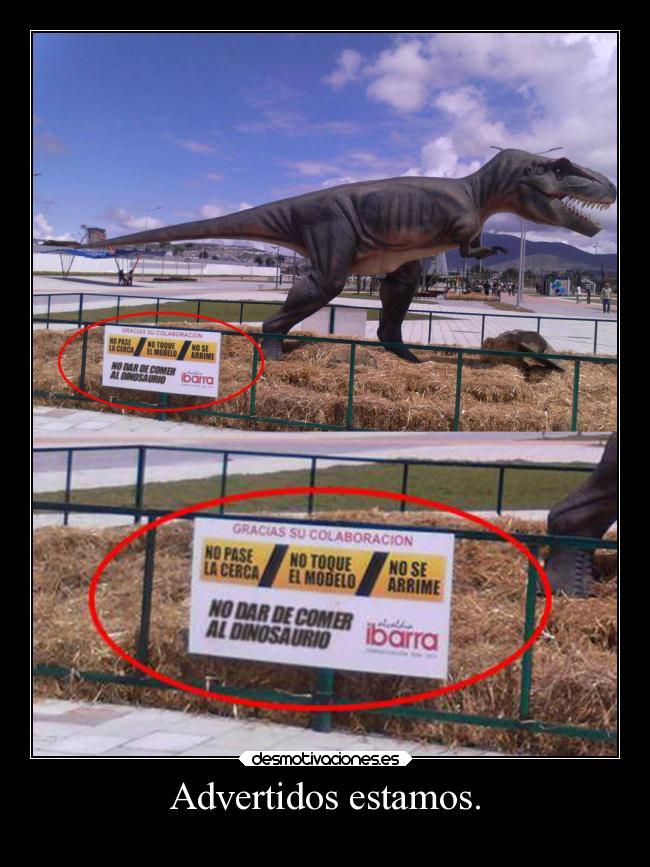 carteles comida humor desmotivaciones dinosaurio desmotivaciones