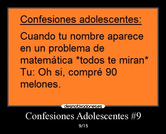 Carteles y Desmotivaciones de confianza adolescentes confesiones