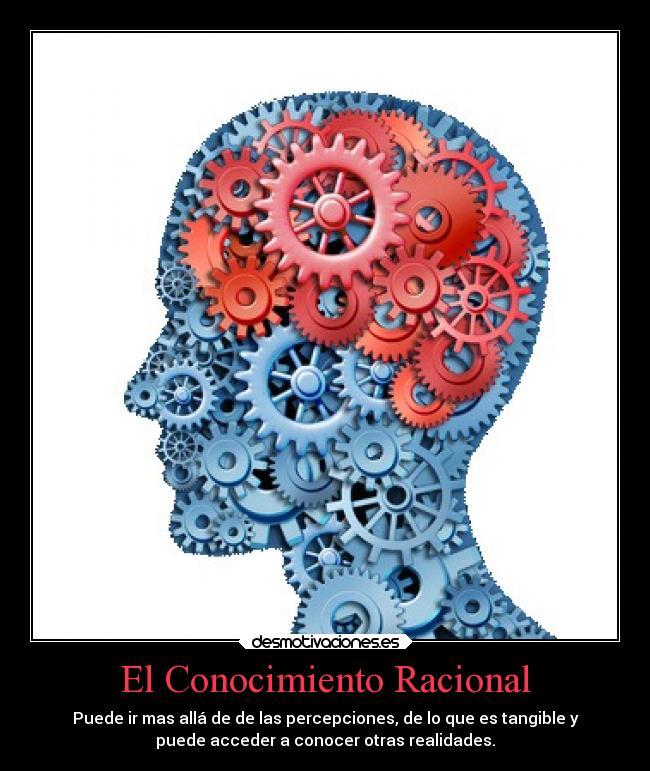 El Conocimiento Racional | Desmotivaciones