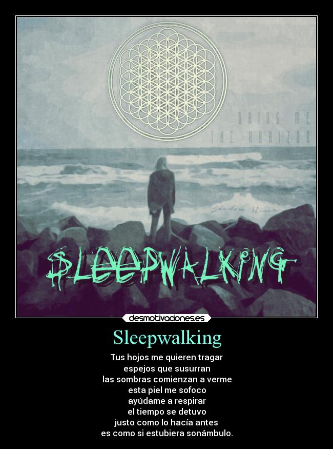 Sleepwalking -